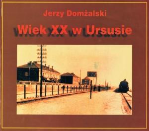 Wiek XX w Ursusie